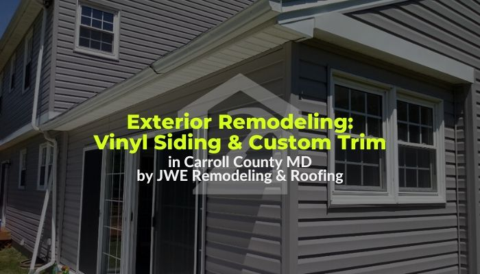 Vinyl Siding and Custom Metal Trim Installation: Exterior Remodeling in Carroll County's Finksburg, MD 21048 by JWE Remodeling & Roofing Contractor