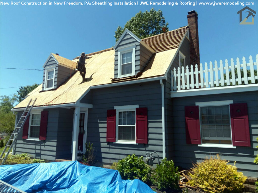 Roof Construction in York County PA's New Freedom PA 17349 by JWE Remodeling and Roofing