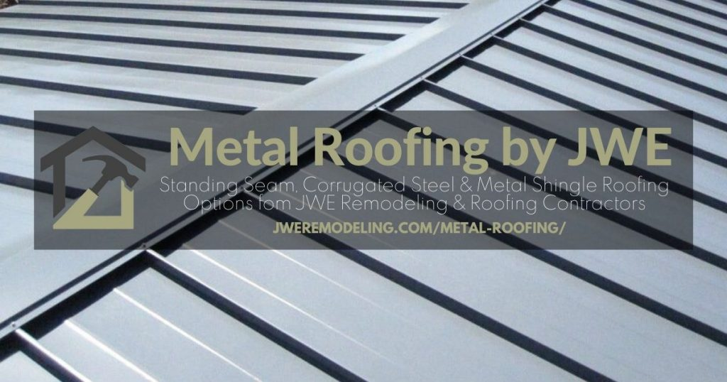 Metal Roofing by JWE: Standing Seam and Corrugated Steal Metal Roofing Options in Hanover PA