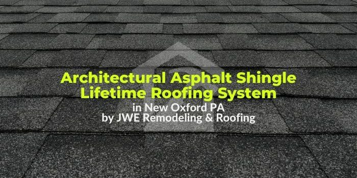 Roofing Contractor in New Oxford PA: JWE Remodeling & Roofing in Adams County PA